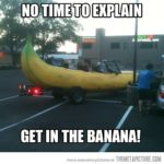 Get in the banana