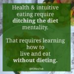RD Real Talk ditch the diet mentality