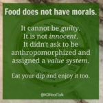 food cannot be guilty | heather caplan RD Real Talk