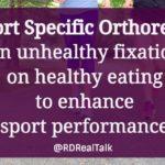 Sport specific orthorexia